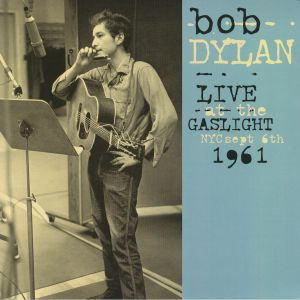 DYLAN, Bob - Live At The Gaslight NYC Sept 6th 1961