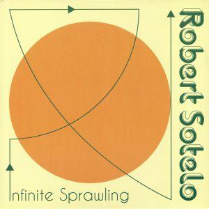 SOTELO, Robert - Infinite Sprawling