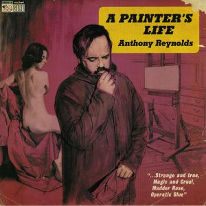 REYNOLDS, Anthony - A Painter's Life