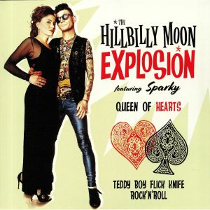 HILLBILLY MOON EXPLOSION, The feat SPARKY PHILLIPS - Queen Of Hearts