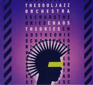 SOULJAZZ ORCHESTRA, The - Chaos Theories