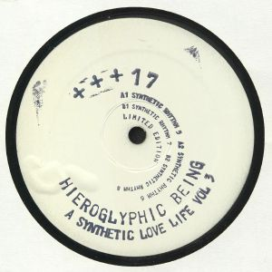 HIEROGLYPHIC BEING - A Synthetic Love Life Vol 3