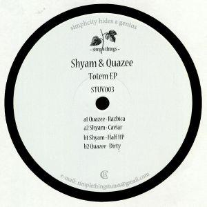 SHYAM/QUAZEE - Totem EP