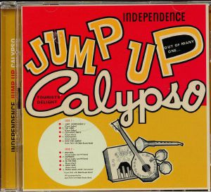 VARIOUS - Independence Jump Up Calypso: Expanded Edition