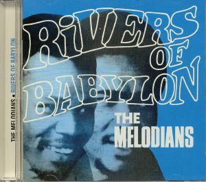 MELODIANS, The - Rivers Of Babylon: Expanded Edition