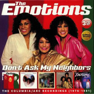 EMOTIONS, The - Don't Ask My Neighbors: The Columbia/Arc Recordings 1976-1981