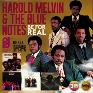 MELVIN, Harold & THE BLUE NOTES - Be For Real: The PIR Recordings 1972-1975