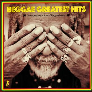 VARIOUS - Reggae Greatest Hits: The Legendary Voices Of Reggae Music