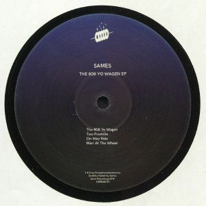 SAMES - The 808 Yo Wagen EP