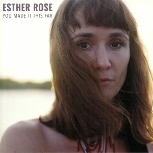ROSE, Esther - You Made It This Far
