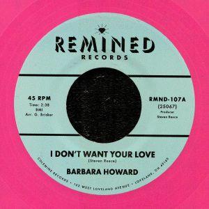 HOWARD, Barbara - I Don't Want Your Love