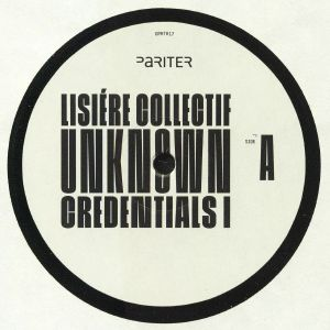LISIERE COLLECTIF aka ARDB/ANDU SIMION/CHASINDUB - Unknown Credentials I