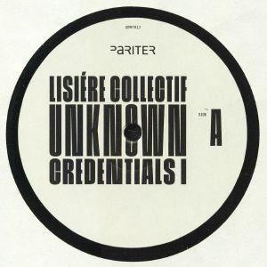 LISIERE COLLECTIF - Unknown Credentials I