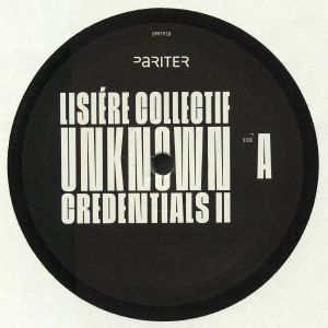 LISIERE COLLECTIF aka ARDB/ANDU SIMION/CHASINDUB - Unknown Credentials II