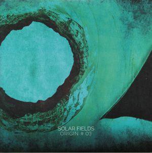 SOLAR FIELDS - Origin #03