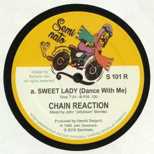 CHAIN REACTION - Sweet Lady (Dance With Me) (reissue)