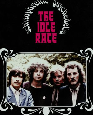 IDLE RACE, The - Schizophrenic Psychedelia