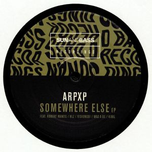 ARPXP/HLZ/VISIONOBI/KIRIL/WAS A BE/ROBERT MANOS - Somewhere Else EP