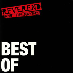 REVEREND & THE MAKERS - Best Of