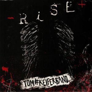 KEIFER, Tom - Rise