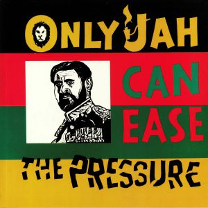 EARL ZERO - Only Jah Can Ease The Pressure