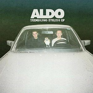 ALDO - Trembling Eyelids EP