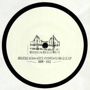 HERNANDEZ, Juliche - Tormento Bridge EP