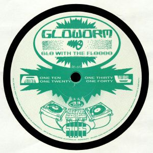 GLOWORM aka ROZA TERENZI - Glo With The Floooo