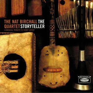NAT BIRCHALL QUARTET, The - The Storyteller: A Musical Tribute To Yusef Lateef