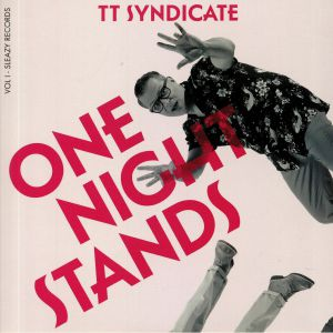 TT SYNDICATE - Vol 1: One Night Stands