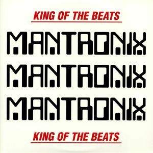 MANTRONIX - King Of The Beats: Anthology 1985-1989