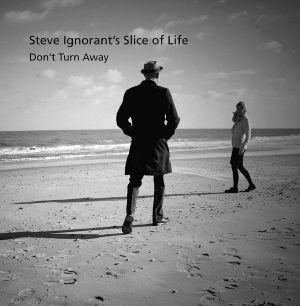 STEVE IGNORANTS SLICE OF LIFE - Don't Turn Away