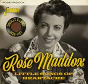ROSE MADDOX - Little Songs Of Heartache: Singles As & Bs 1959 1962
