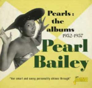 BAILEY, Pearl - Pearls: The Albums 1952 1957