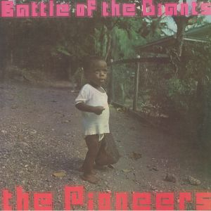 PIONEERS, The - Battle Of The Giants (reissue)