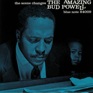 POWELL, Bud - The Scene Changes: The Amazing Bud Powell (remastered)