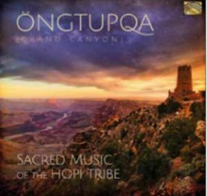 OONGTUPQA - Ongtupqa: Sacred Music Of The Hopi Tribe
