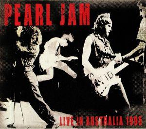 PEARL JAM - Live In Australia 1995