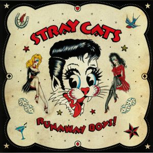 STRAY CATS - Runaway Boys: The Anthology (40th Anniversary Deluxe Edition)