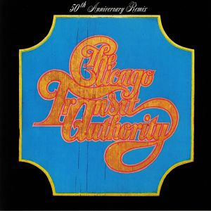 CHICAGO TRANSIT AUTHORITY - Chicago Transit Authority: 50th Anniversary Remix