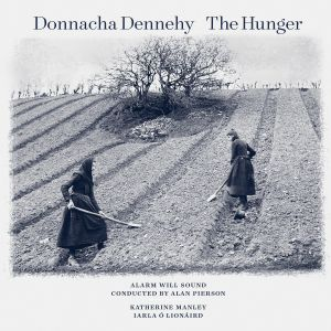 ALARM WILL SOUND - Donnacha Dennehy: The Hunger