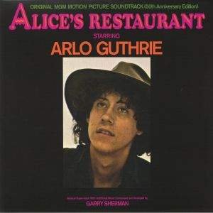 GUTHRIE, Arlo/GARRY SHERMAN - Alice's Restaurant (Soundtrack) (50th Anniversary Edition)