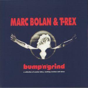 BOLAN, Marc/T REX - Bump N Grind (reissue)