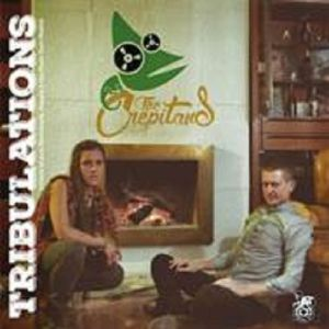 CREPITANS, The - Tribulations