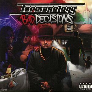 TERMANOLOGY - Bad Decisions