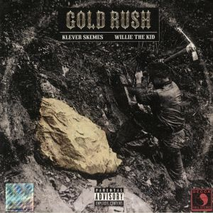 KLEVER SKEMES/WILLIE THE KID - Gold Rush