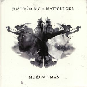 JUSTO THE MC/MATICULOUS - Mind Of A Man