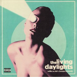 WILLIE THE KID/BRONZE NAZARETH - The Living Daylights