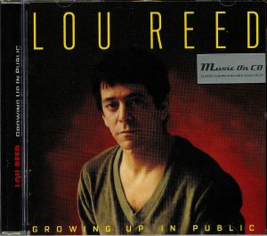 REED, Lou - Growing Up In Public