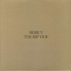 BEIRUT - The Rip Tide (reissue)